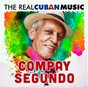 Album The real cuban music (remasterizado) de Compay Segundo