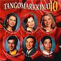 Compilation Tangomarkkinat 10 avec Kai Gideon / Matti Korkiala / Niina Päivänurmi / Petri Ritari / Susanna Heikki...
