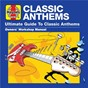 Compilation Haynes ultimate guide to classic anthems avec Deep Purple / Survivor / Boston / Toto / Kansas...