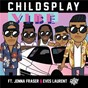 Album Vibe de Jonna Fraser / Childsplay & Jonna Fraser & Eves Laurent / Eves Laurent