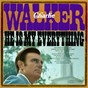 Album He is my everything de Charlie Walker