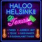 Album Texas - ep de Haloo Helsinki!