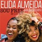 Album Sou free (mo laudi remix) de Elida Almeida