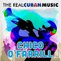 Album The real cuban music (remasterizado) de Chico O'farrill