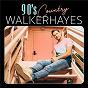 Album 90's country de Walker Hayes