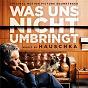 Album Was uns nicht umbringt (original motion picture soundtrack) de Hauschka