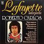 Album Lafayette interpreta roberto carlos de Lafayette