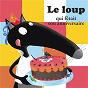Album Le loup qui fêtait son anniversaire (histoire) de Loup