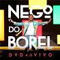 Album Nego do Borel - Ao Vivo de Nego do Borel
