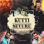 Compilation Kutti sevuru avec Santhosh Narayanan / Nakash Aziz / Inno Genga / Anirudh Ravichander / Anthony Daasan...