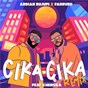 Album Cika cika (remix) de Farruko / Ardian Bujupi X Farruko