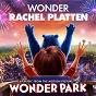 """Album Wonder (From """"Wonder Park"""") de Rachel Platten"""