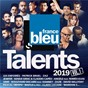 Compilation Talents France Bleu 2019 avec The Scorpions / Les Enfoirés / Patrick Bruel / Calogero / Zaz...
