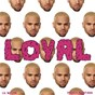 Album Loyal (east & west coast versions) de Chris Brown