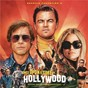 Compilation Quentin tarantino's once upon a time in hollywood original motion picture soundtrack avec Maurice Jarre / Roy Head / The Traits / The Bob Seger System / Deep Purple...