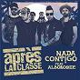 Album Nada cont!go de Après la Classe