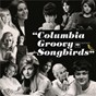 Compilation Columbia Groovy Songbirds avec Joanie Sommers / Bonnie Herman / Doris Day / Ranny Sinclair / Le Grand Mellon...