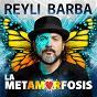 Album La metamorfosis de Reyli Barba