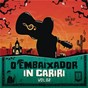 Album O embaixador in cariri - vol. 2 (ao vivo) de Gusttavo Lima