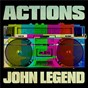 Album Actions de John Legend