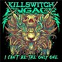 Album I Can't Be the Only One (Alternate Edit) de Killswitch Engage