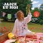Album T'aimerais que ce soit vrai de Alice et Moi