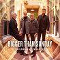 Album Bigger Than Sunday de Triumphant Quartet
