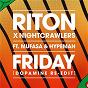 Album Friday (Dopamine Re-Edit) de Riton X Nightcrawlers / Nightcrawlers