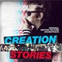 Compilation Creation Stories: Original Motion Picture Soundtrack avec Super Furry Animals / Primal Scream / The Damned / The Laughing Apple / The Jesus & Mary Chain...
