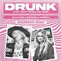 Album Drunk (And I Don't Wanna Go Home) (GOLDHOUSE Remix) de Elle King