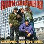 Album Come With Me de Bad Boy Chiller Crew / Riton X Bad Boy Chiller Crew