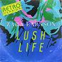 Album Lush Life (Retro Version) de Zara Larsson