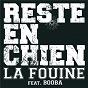 Album Reste en chien de La Fouine