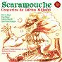 Album Milhaud - concertos de Orchestre Philharmonique de Liège / Paul Meyer & Orchestre Philharmonique de Liege