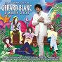 Album Les Plus Grands Succès de Gérard Blanc et Martin Circus de Martin Circus / Gérard Blanc & Martin Circus