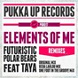 Album Elements of me (feat. taya) de Futuristic Polar Bears