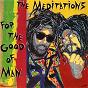 Album For the good of man de The Meditations