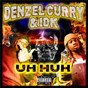 Album Uh huh de Denzel Curry / Idk