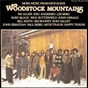 Compilation Woodstock mountains: more music from mud acres avec Paul Siebel / John Herald / Artie Traum / Jim Rooney / Roly Salley...