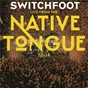Album Live from the native tongue tour de Switchfoot