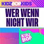 Album Wer wenn nicht wir de Kidz Bop Kids