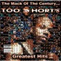 Album The mack of the century...too $hort's greatest hits de Too $hort