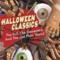 Compilation Halloween classics: the evil, the demented, and the just plain weird avec Los Angeles Philharmonic Orchestra / Screamin' Jay Hawkins / Ray Parker Jr / Dave Lambert / Jon Hendricks...