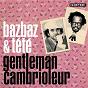 Album Gentleman cambrioleur de Tété / Camille Bazbaz