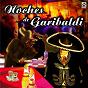 Compilation Noches de garibaldi avec Pepe Aguilar / Antonio Aguilar / Joan Sebastian / Lucha Villa / Alberto Vázquez...