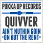 Album Aint nuthin goin on but the rent (feat. angel heart) de Quivver