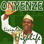 Album Livin dey highlife de Onyenze