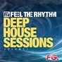 Compilation Feel the rhythm: deep house sessions, vol. 1 avec Lomez / Ben Pearce / Noir / Atnarko / Simone Vitullo...