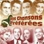 Compilation Vos chansons préférées avec Albert Huard / Claude Evelyne / Tino Rossi / Pierre Malar / Yvette Giraud...