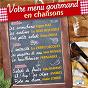 Compilation Votre menu gourmand en chansons avec Ouvrard / Juliette Gréco / Pierre Dudan / Jean Sablon / Irène Hilda...